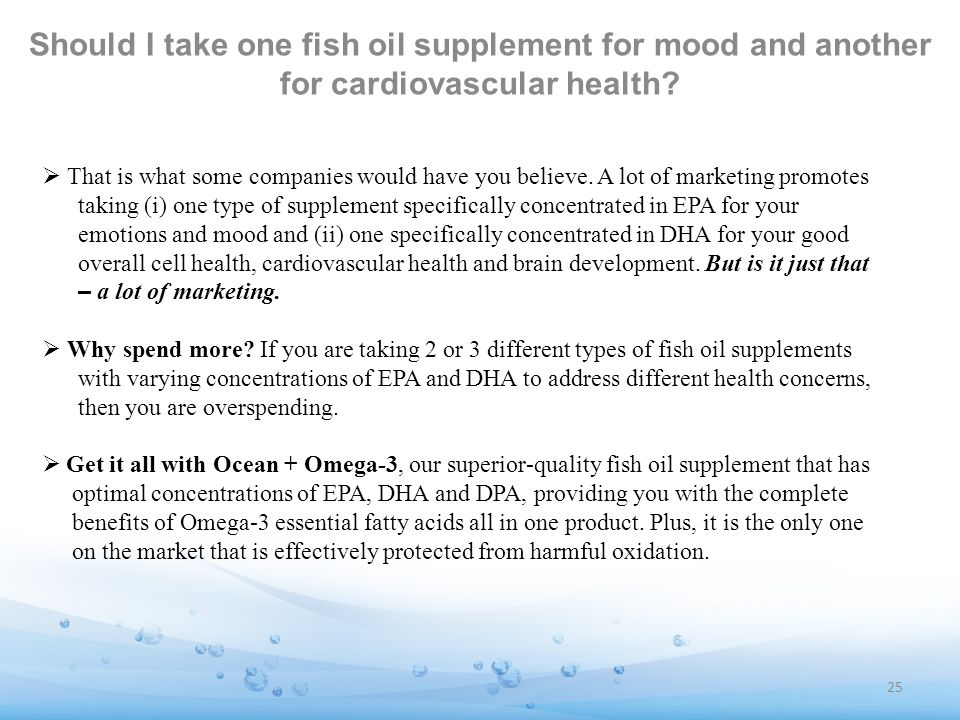 Should I take one fish oil supplement for mood and another for cardiovascular health