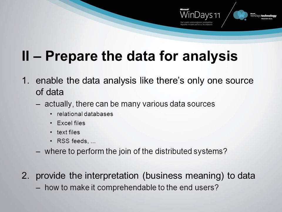 II – Prepare the data for analysis