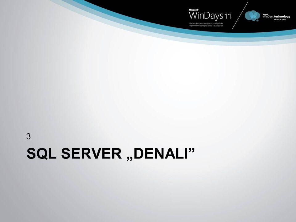"3 What comes next SQL Server ""DENALI"