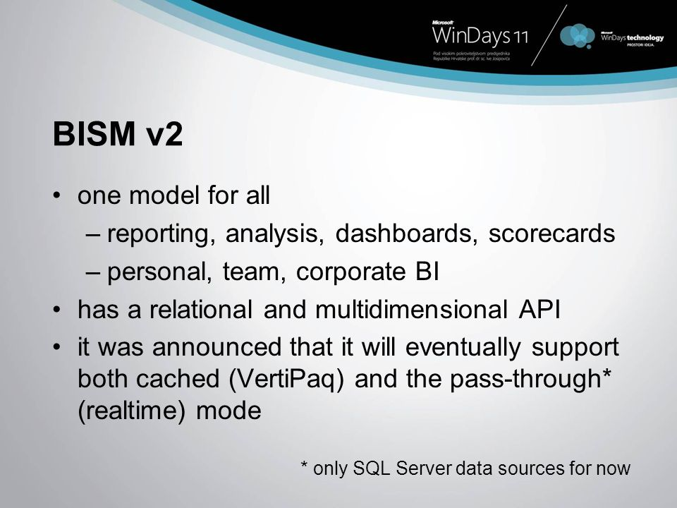 BISM v2 one model for all reporting, analysis, dashboards, scorecards
