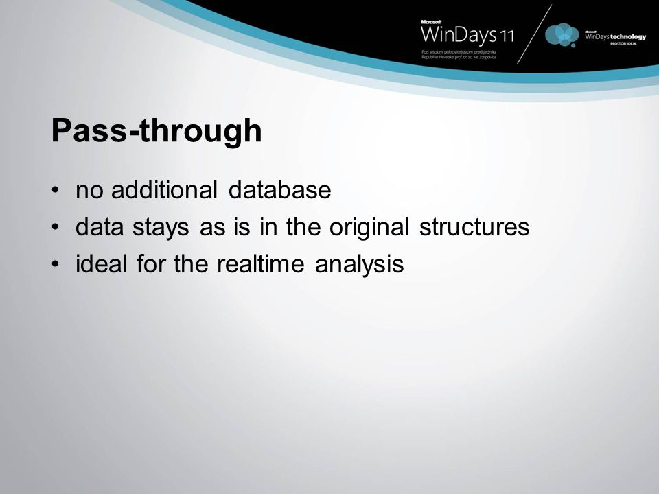 Pass-through no additional database