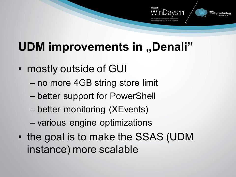 "UDM improvements in ""Denali"