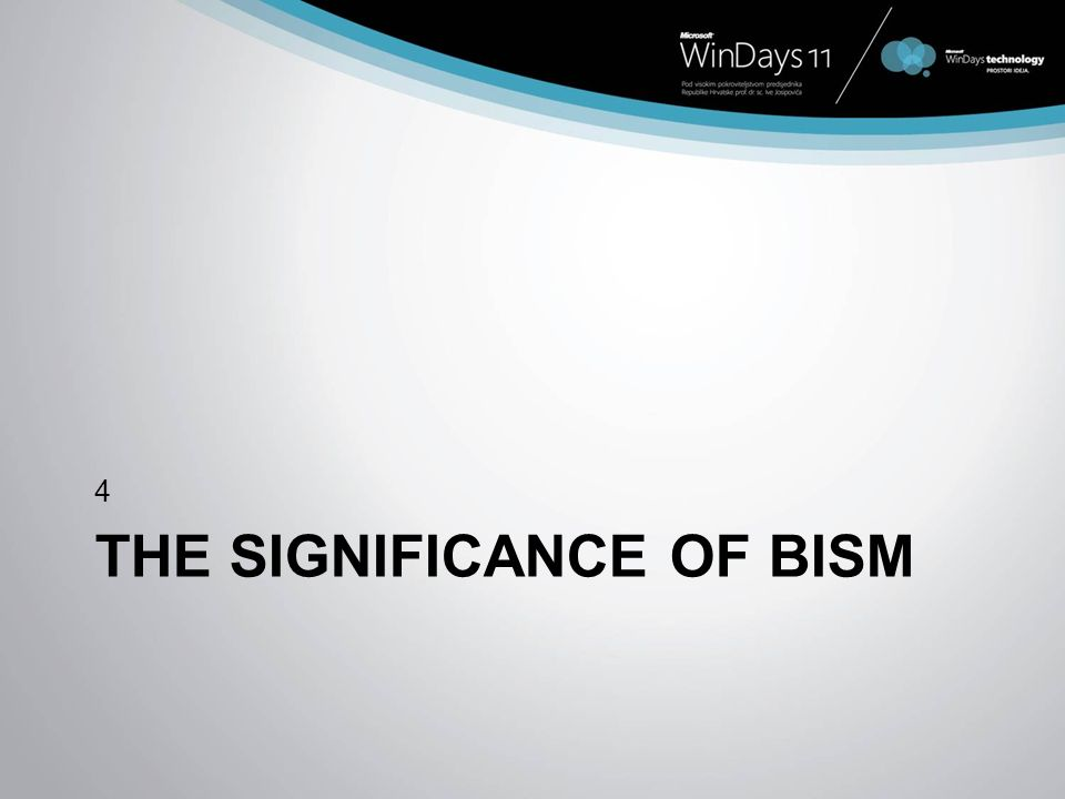 The Significance of BISM