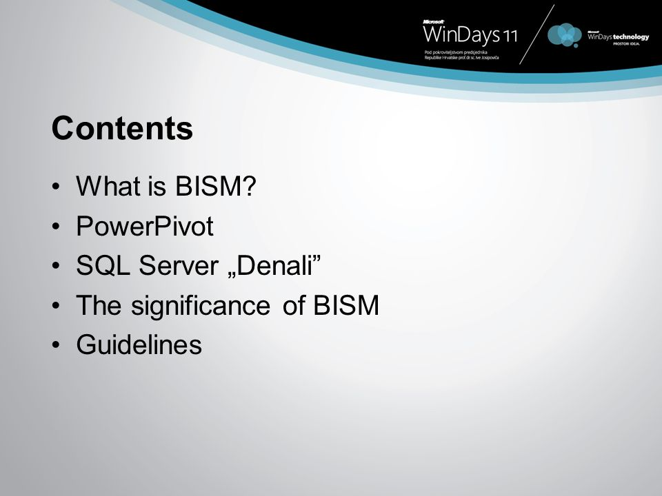 "Contents What is BISM PowerPivot SQL Server ""Denali"