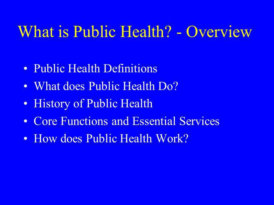 What is Public Health - Overview
