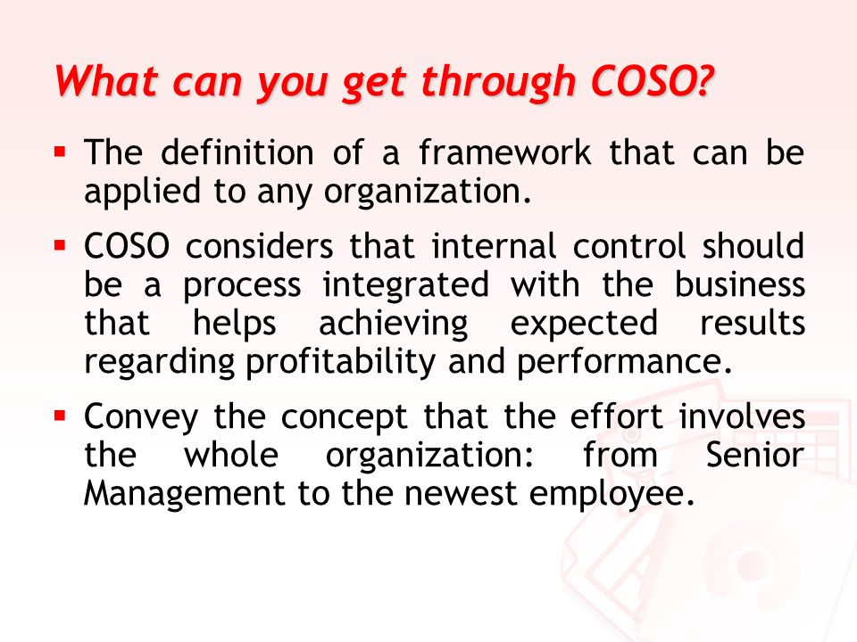 What can you get through COSO