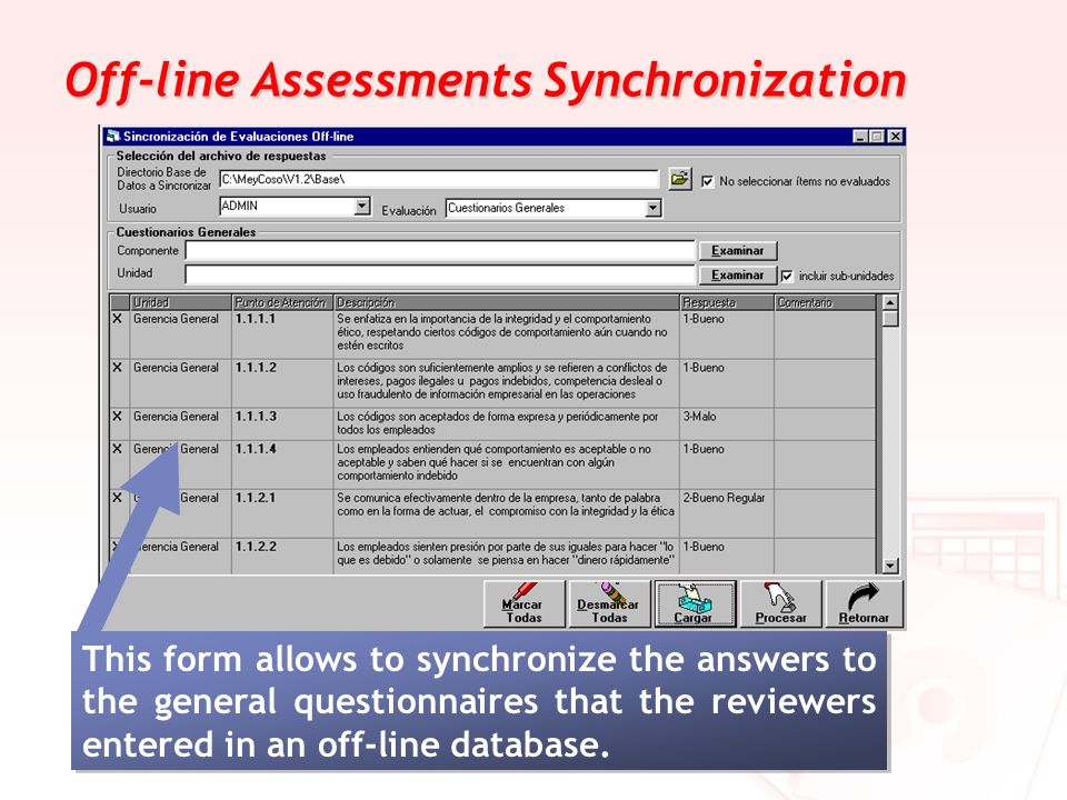 Off-line Assessments Synchronization
