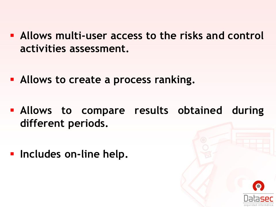 Allows multi-user access to the risks and control activities assessment.