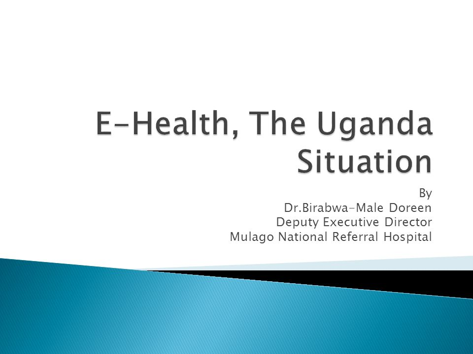 E-Health, The Uganda Situation