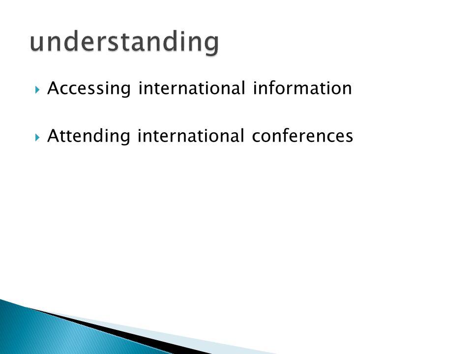 understanding Accessing international information