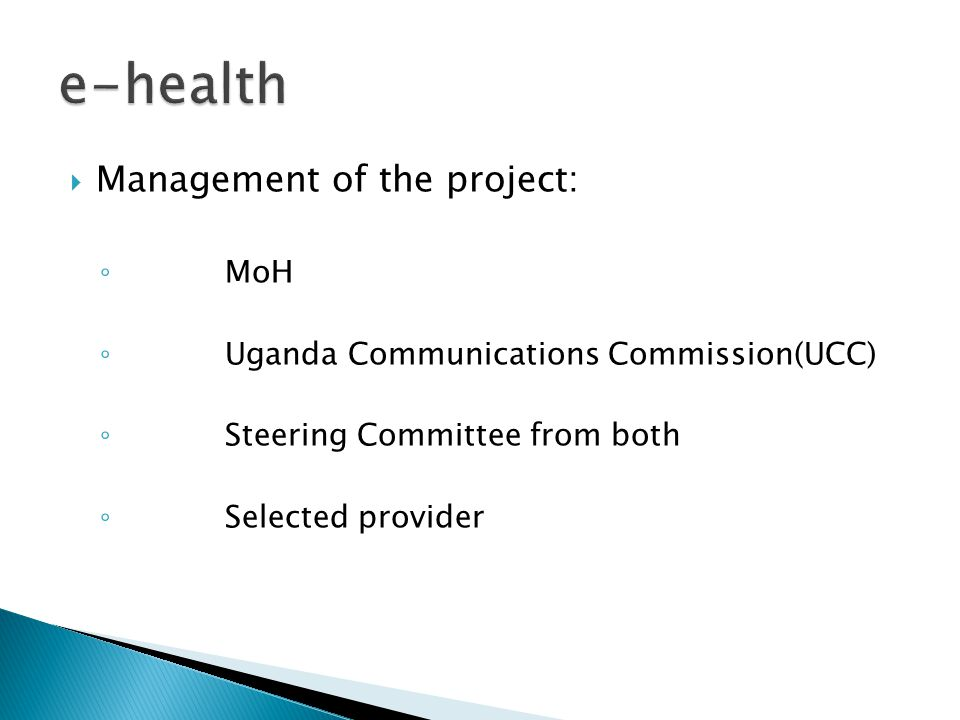e-health Management of the project: MoH