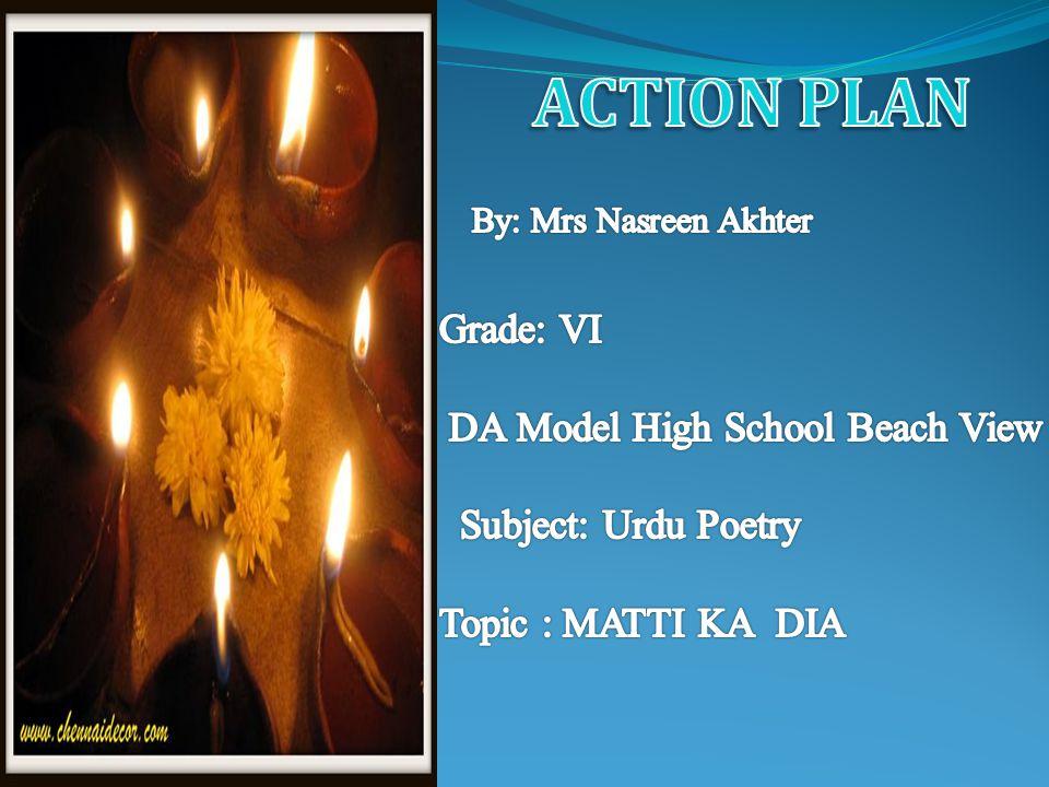 ACTION PLAN Grade: VI DA Model High School Beach View
