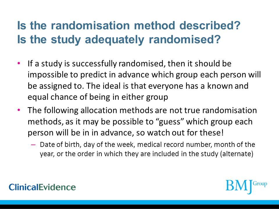 Is the randomisation method described