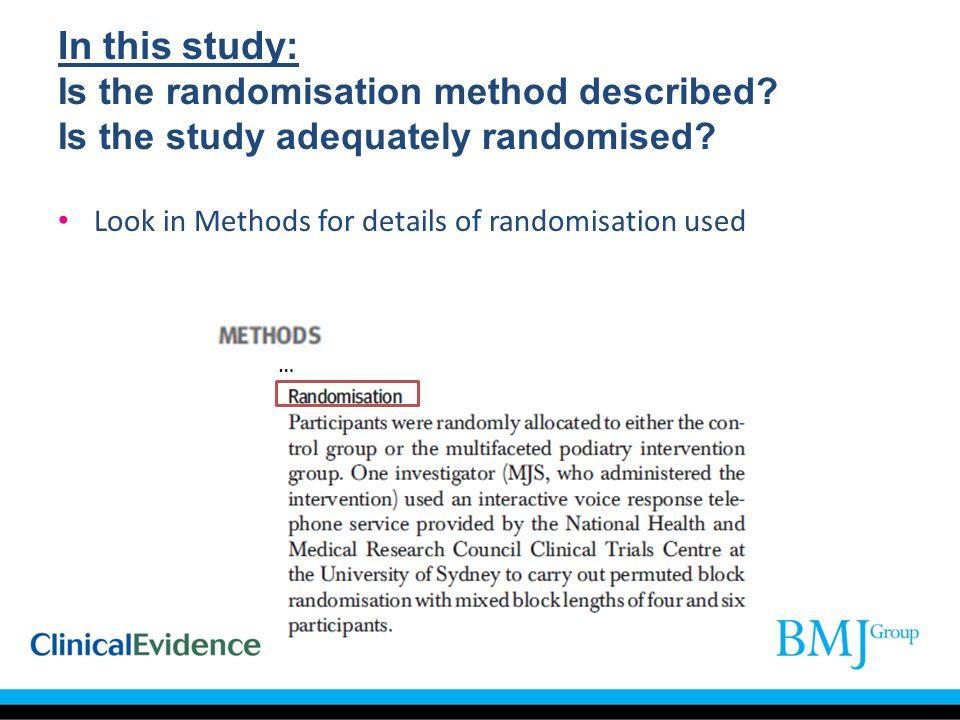 In this study: Is the randomisation method described