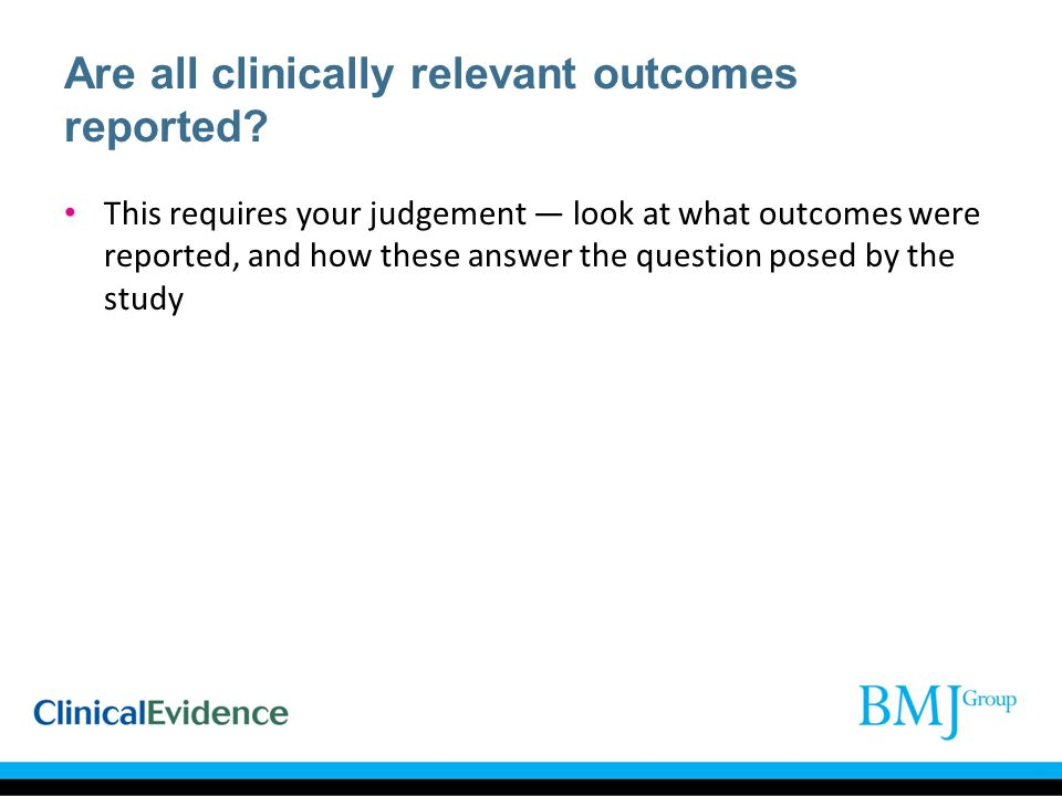 Are all clinically relevant outcomes reported