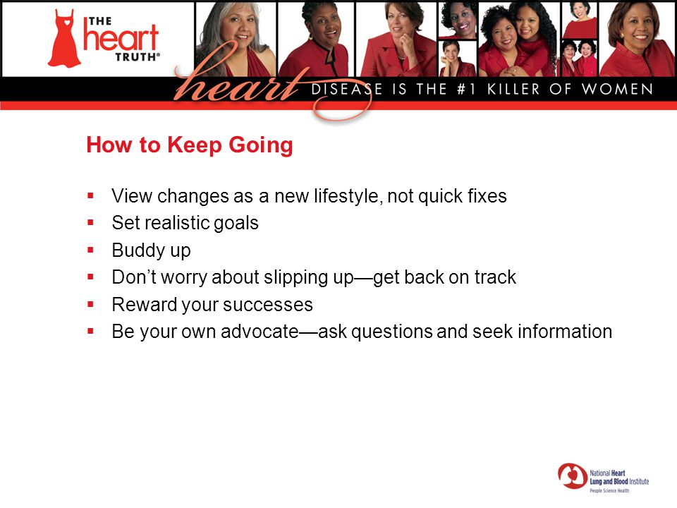 How to Keep Going View changes as a new lifestyle, not quick fixes