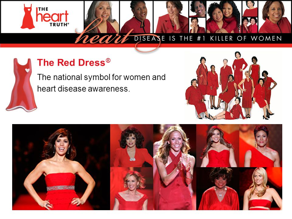 The Red Dress® The national symbol for women and heart disease awareness.