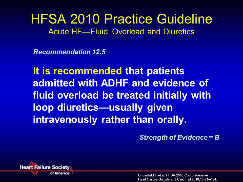 HFSA 2010 Practice Guideline Acute HF—Fluid Overload and Diuretics