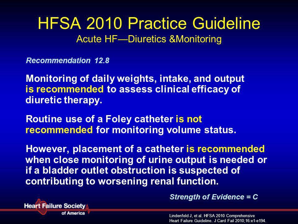 HFSA 2010 Practice Guideline Acute HF—Diuretics &Monitoring