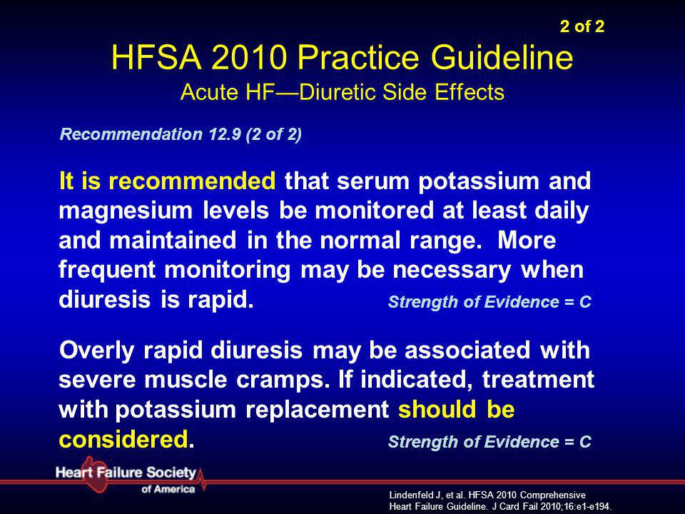 2 of 2 HFSA 2010 Practice Guideline Acute HF—Diuretic Side Effects