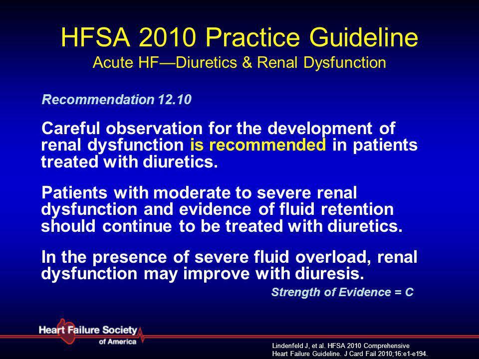HFSA 2010 Practice Guideline Acute HF—Diuretics & Renal Dysfunction