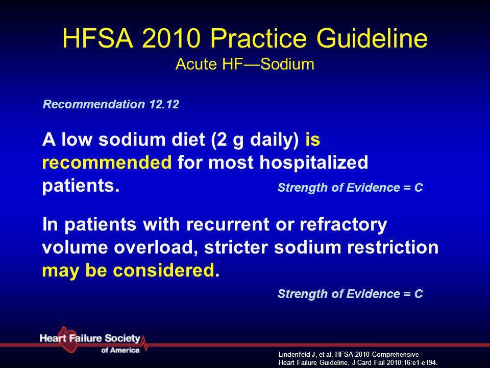 HFSA 2010 Practice Guideline Acute HF—Sodium