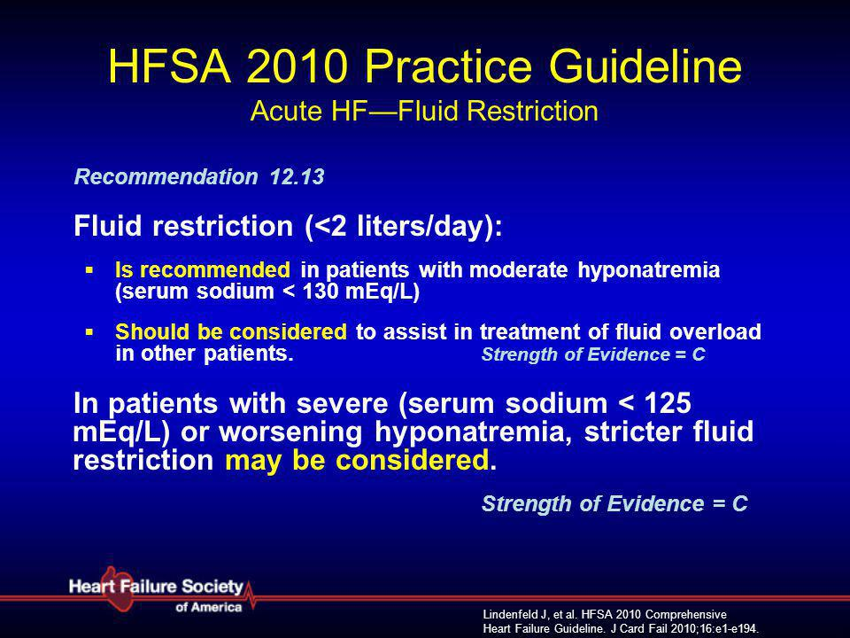 HFSA 2010 Practice Guideline Acute HF—Fluid Restriction