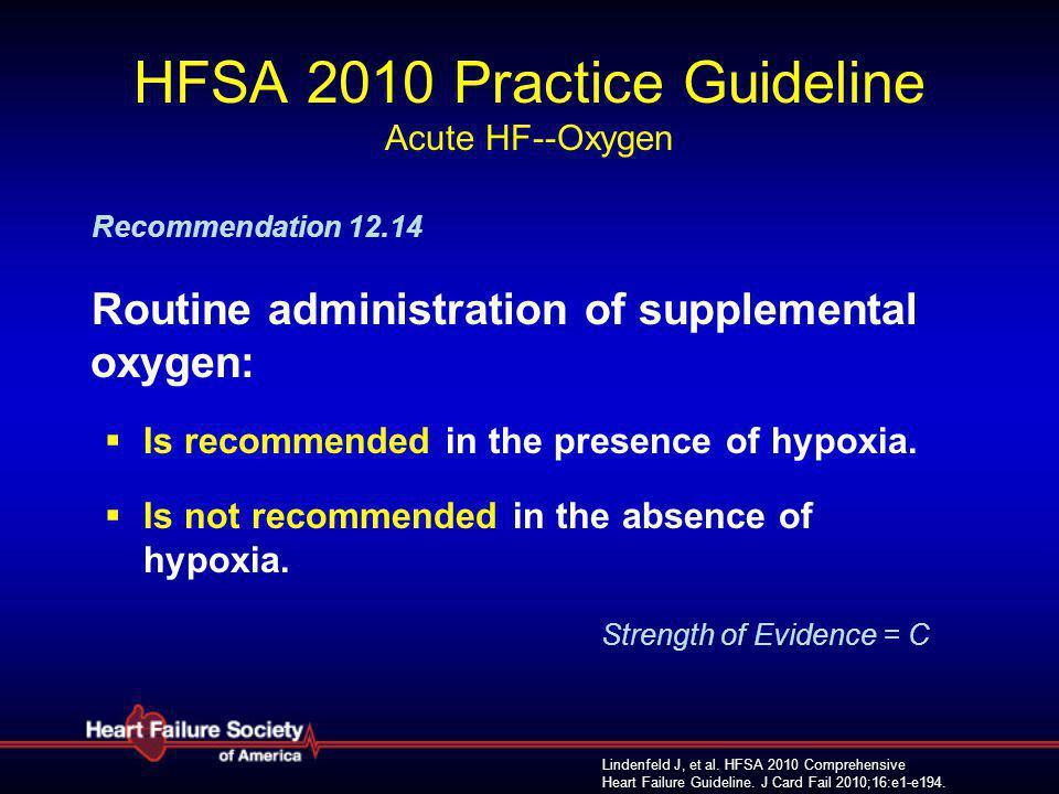 HFSA 2010 Practice Guideline Acute HF--Oxygen