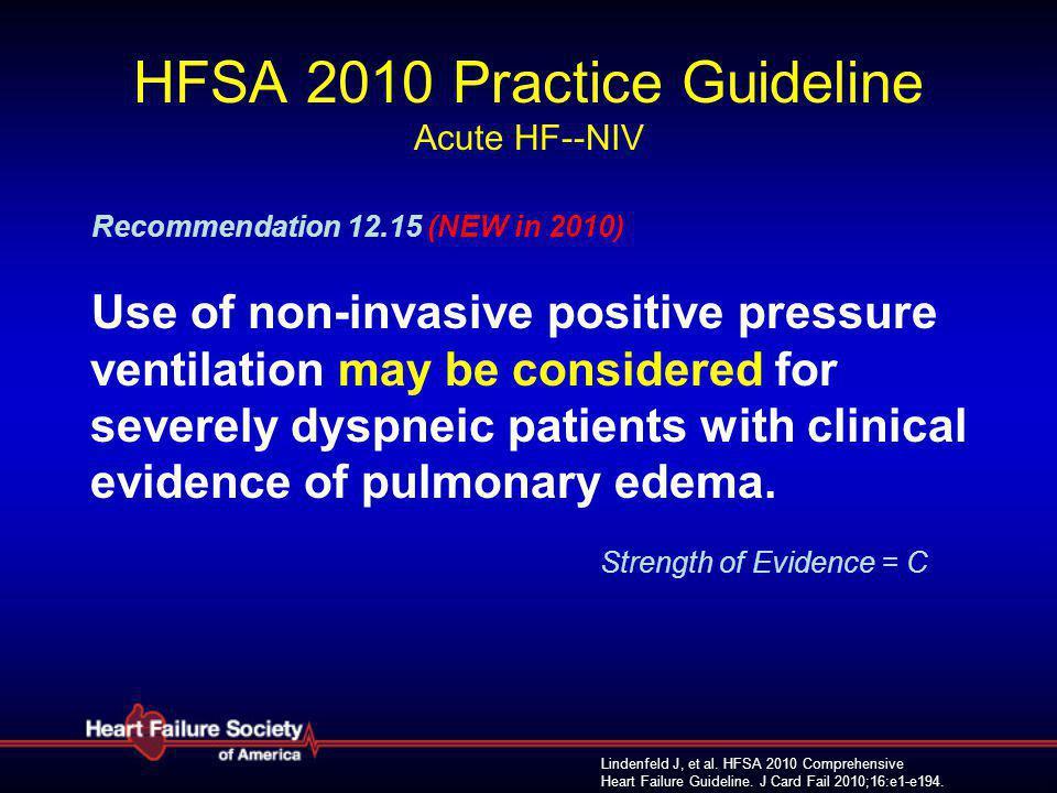 HFSA 2010 Practice Guideline Acute HF--NIV
