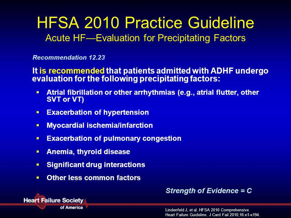 HFSA 2010 Practice Guideline Acute HF—Evaluation for Precipitating Factors