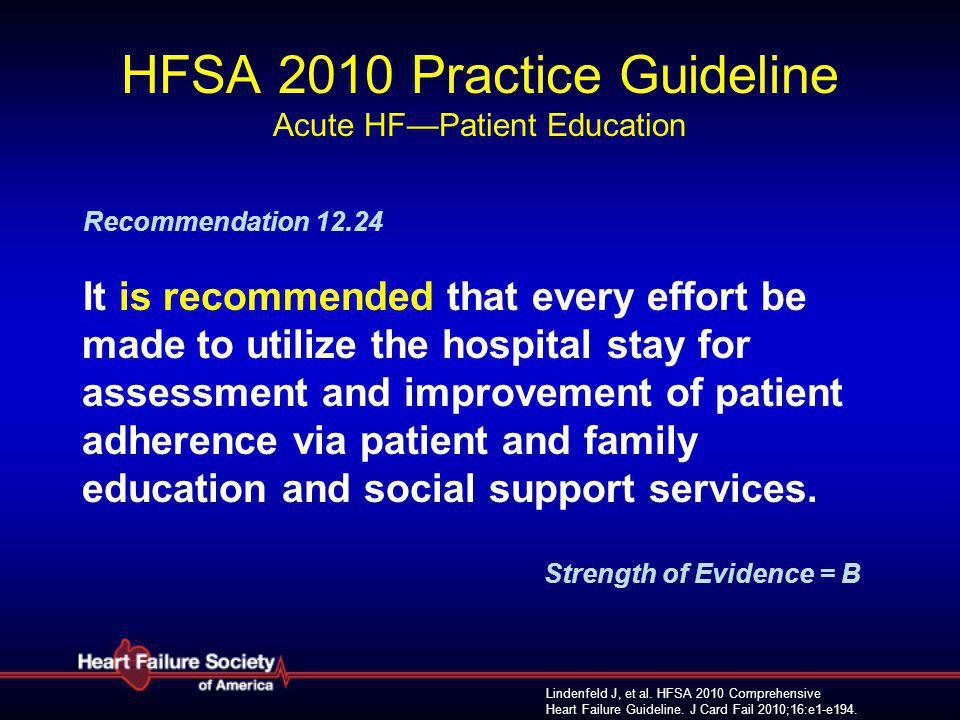 HFSA 2010 Practice Guideline Acute HF—Patient Education