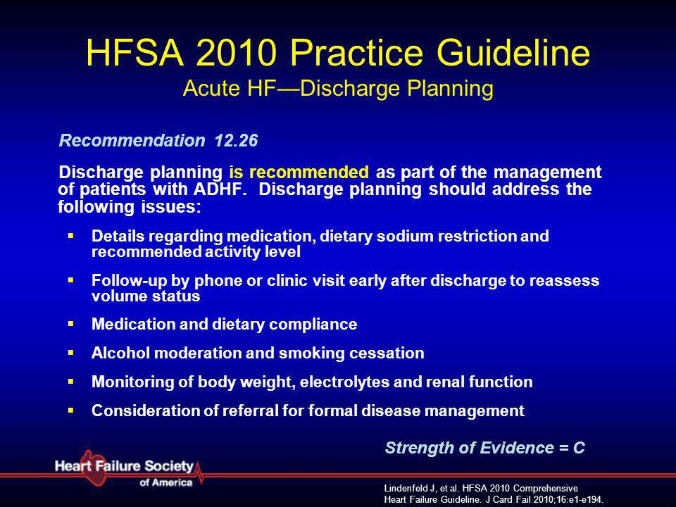 HFSA 2010 Practice Guideline Acute HF—Discharge Planning
