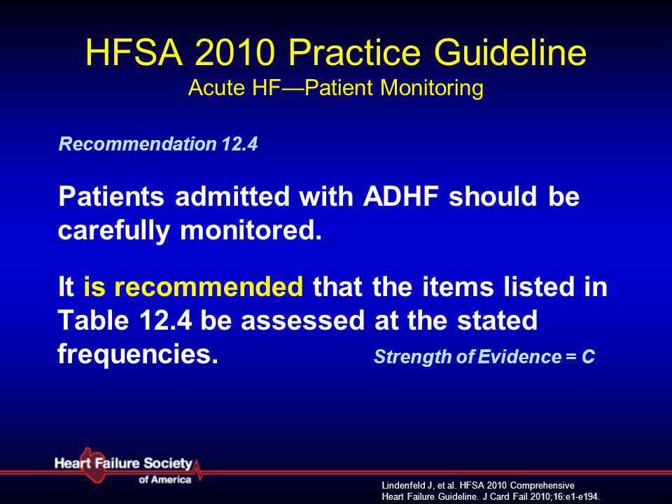 HFSA 2010 Practice Guideline Acute HF—Patient Monitoring