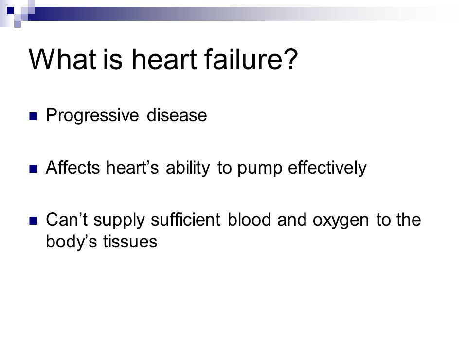 What is heart failure Progressive disease