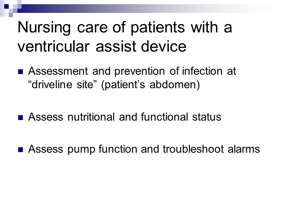 Nursing care of patients with a ventricular assist device