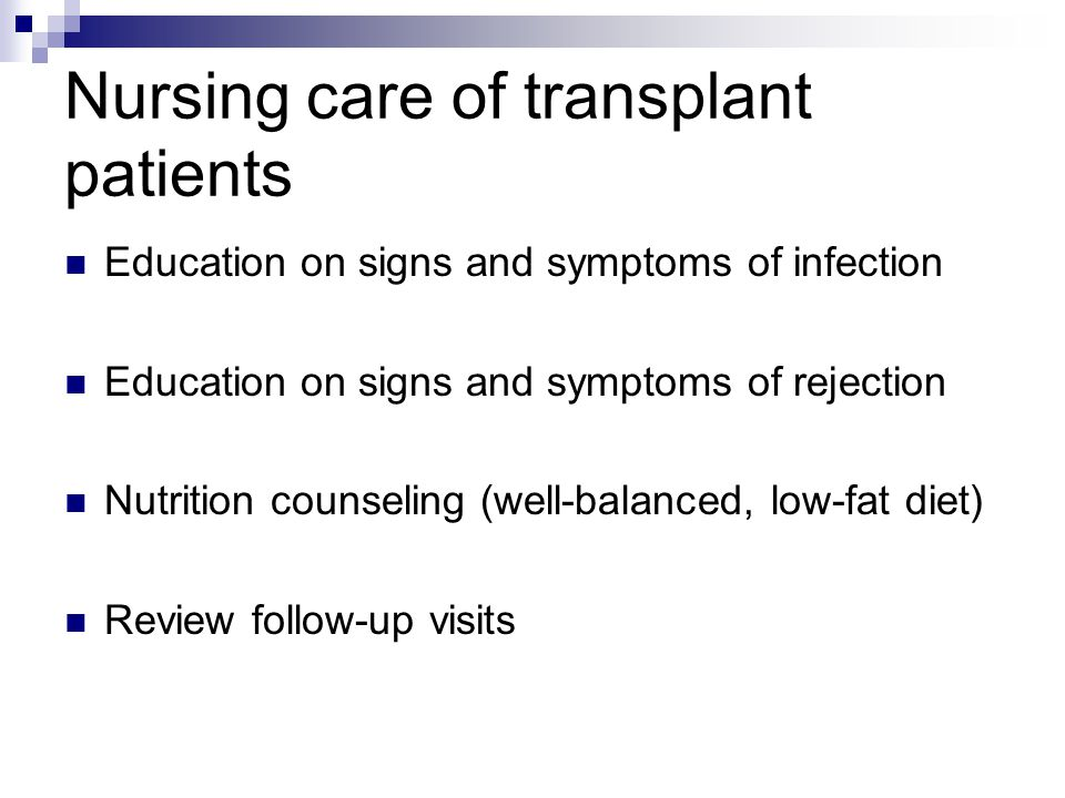 Nursing care of transplant patients
