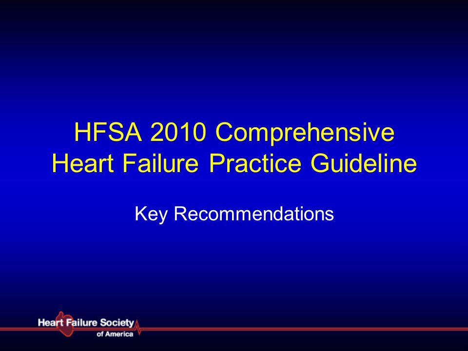 HFSA 2010 Comprehensive Heart Failure Practice Guideline
