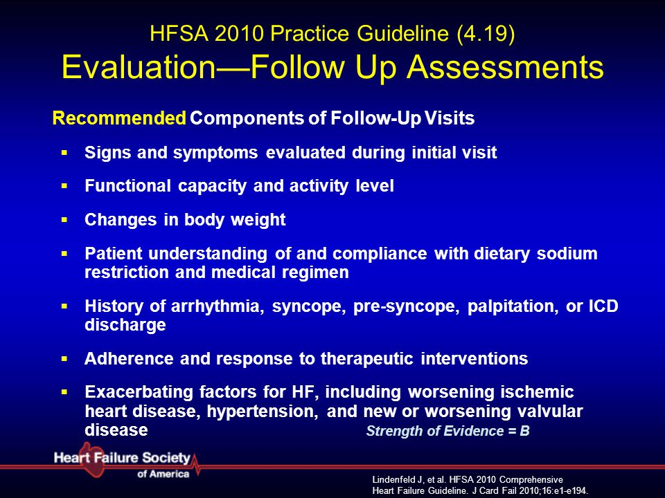 HFSA 2010 Practice Guideline (4.19) Evaluation—Follow Up Assessments