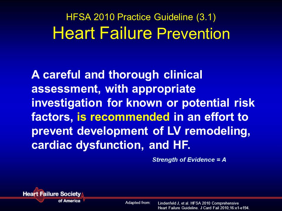 HFSA 2010 Practice Guideline (3.1) Heart Failure Prevention