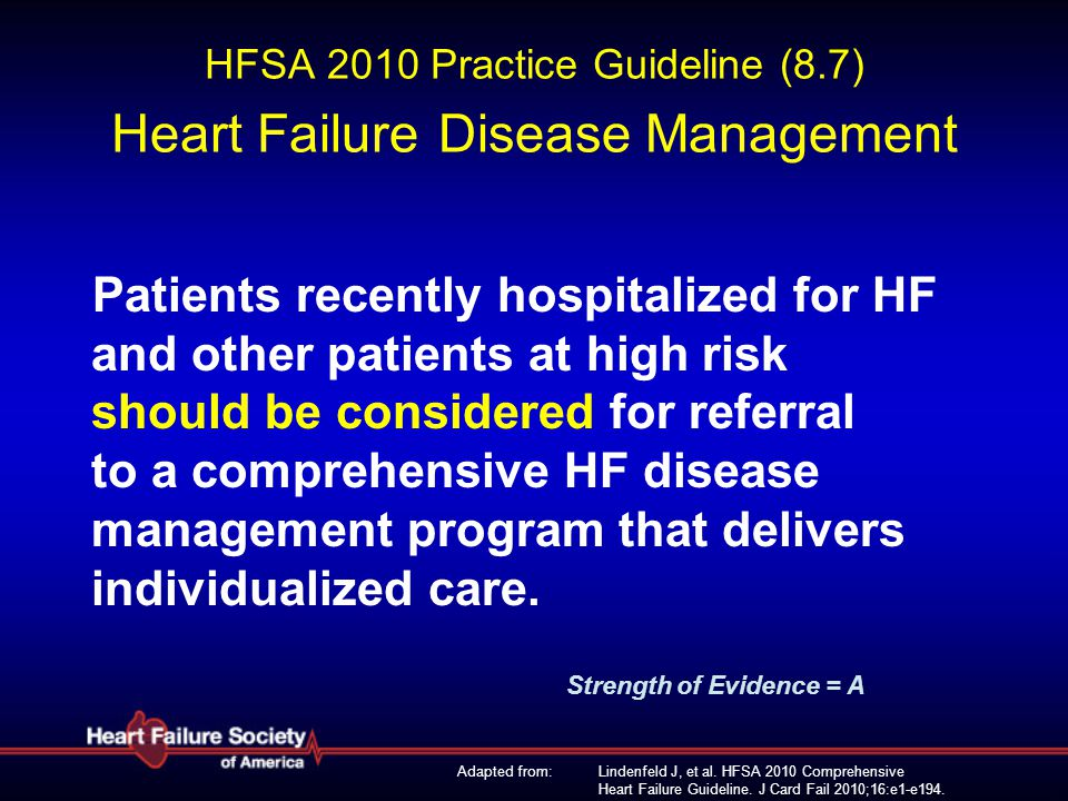 HFSA 2010 Practice Guideline (8.7) Heart Failure Disease Management