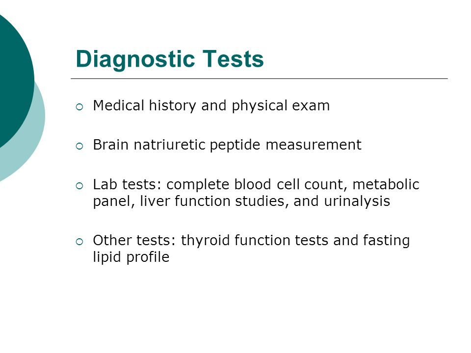 Diagnostic Tests Medical history and physical exam