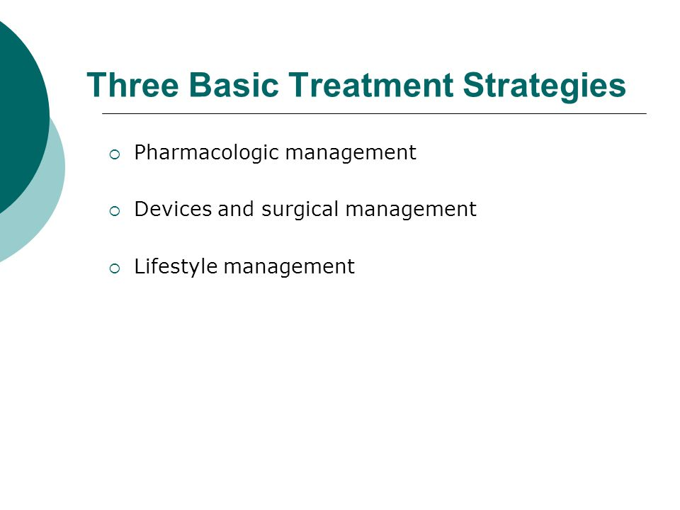 Three Basic Treatment Strategies