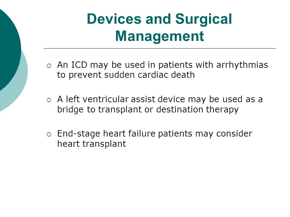 Devices and Surgical Management