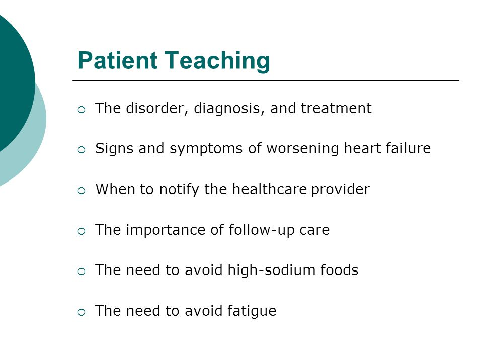 Patient Teaching The disorder, diagnosis, and treatment