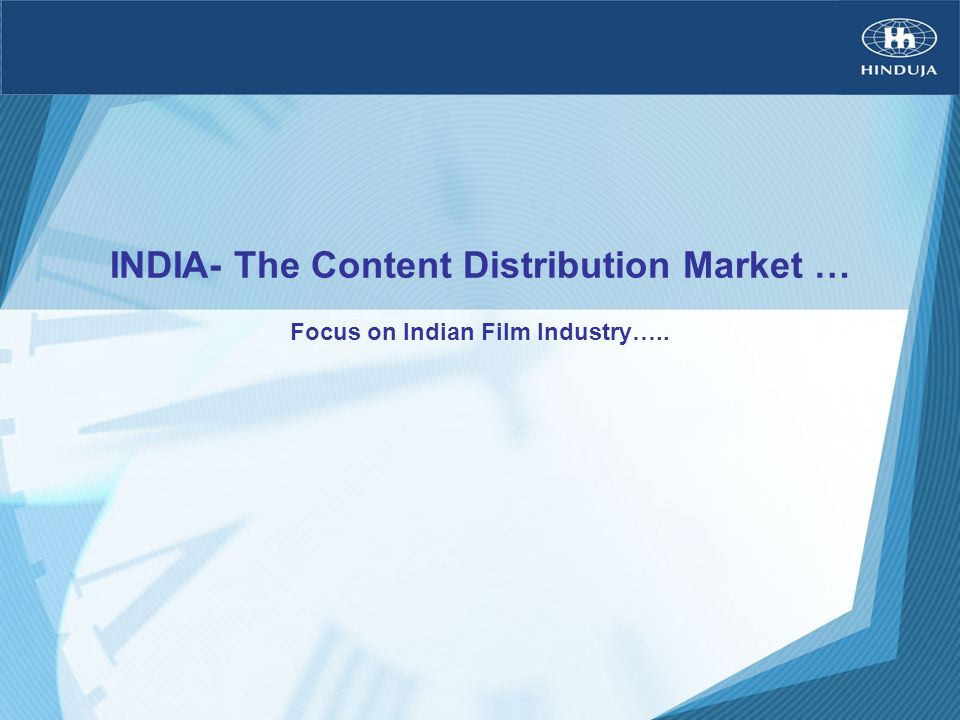 INDIA- The Content Distribution Market …