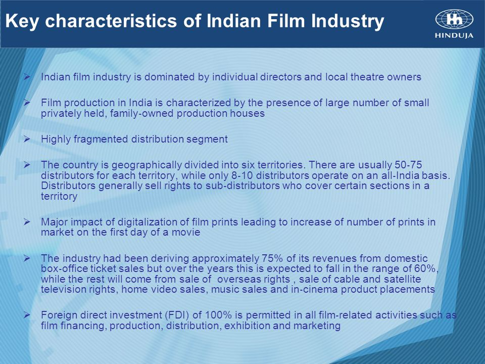 Key characteristics of Indian Film Industry