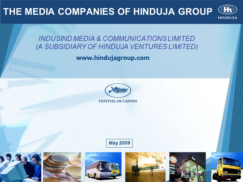 THE MEDIA COMPANIES OF HINDUJA GROUP