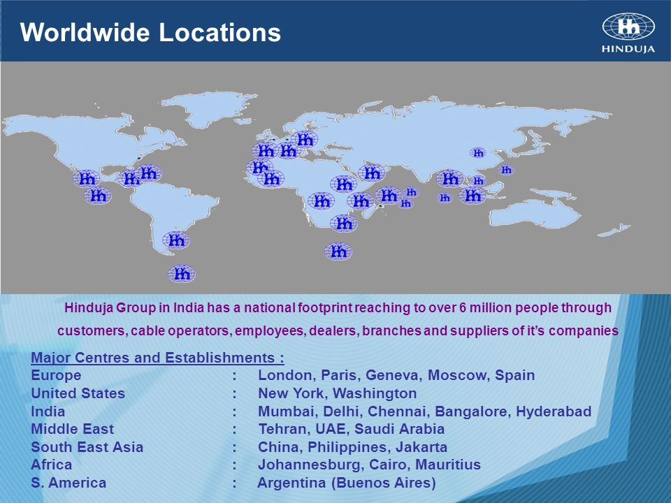 Worldwide Locations Major Centres and Establishments :