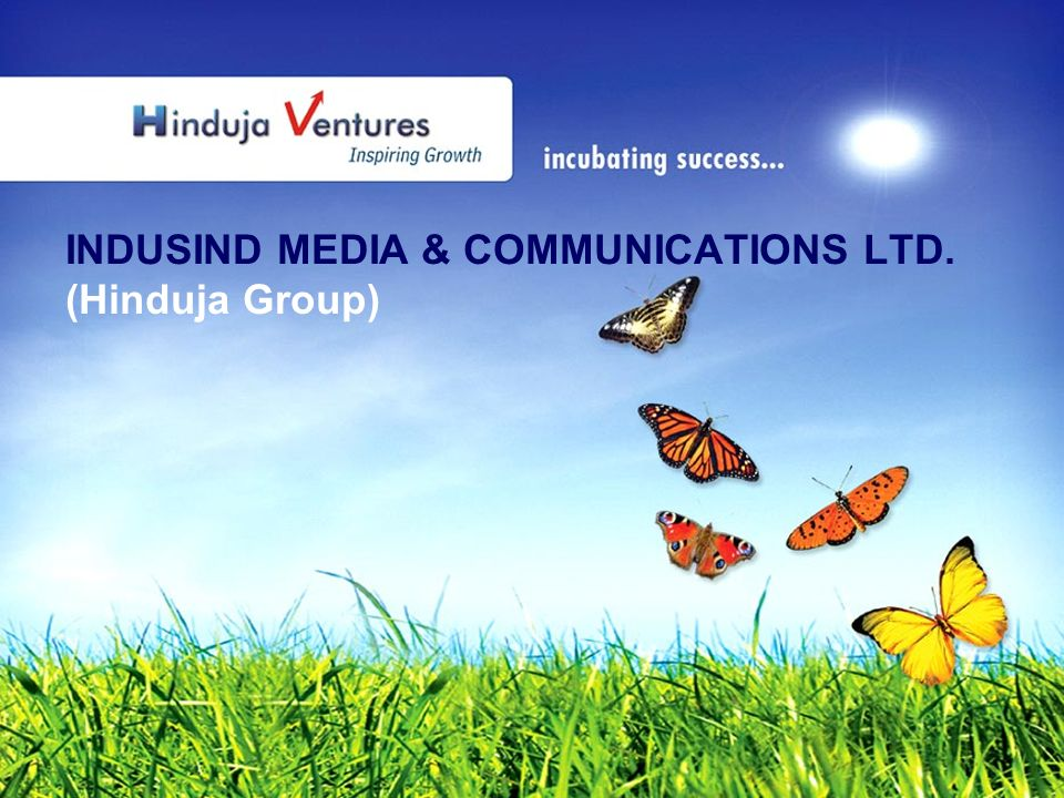 INDUSIND MEDIA & COMMUNICATIONS LTD. (Hinduja Group)