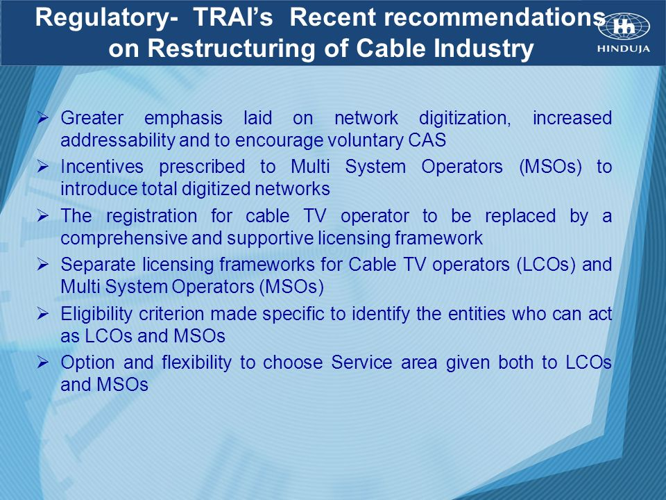 Regulatory- TRAI's Recent recommendations on Restructuring of Cable Industry